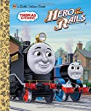 Wilbert Vere Awdry Hero of the Rails (Thomas & Friends) (Little Golden Book)