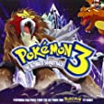 Pokemon 3 The Ultimate Soundtrack (2001 Film)