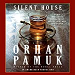 Silent House | Orhan Pamuk,Robert Finn (translator)