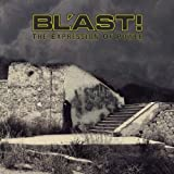 The Expression of Power [VINYL] Bl'ast