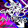 Uk Garage Anthems [Explicit] <a href=&quot;http://www.amazon.co.uk/Garage-Anthems-Explicit-Begin-Transmission/dp/artist-redirect/B0090B8IE0&quot;>Begin Transmission</a><span class=&quot;byLinePipe&quot;> | </span><span class=&quot;byLinePipe&quot;>Format:</span> MP3 Download