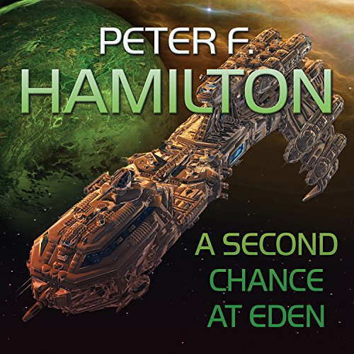 A Second Chance at Eden (Confederation Universe) - Peter F. Hamilton