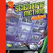 Investigating the Scientific Method with Max Axiom, Super Scientist | [Donald B. Lemke]