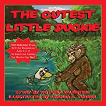 The Cutest Little Duckie (       UNABRIDGED) by Victoria Valentine Narrated by Charles D. Baker