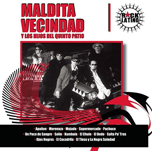 Maldita Vecindad y los hijos del quinto patio - ¡Reconquista! The Latin Rock Invasion - Zortam Music