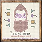 Beard Science: Winston Brothers, Book 3 Hörbuch von Penny Reid Gesprochen von: Joy Nash, Chris Brinkley