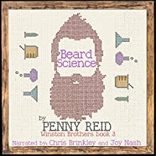 Beard Science: Winston Brothers, Book 3 Audiobook by Penny Reid Narrated by Joy Nash, Chris Brinkley