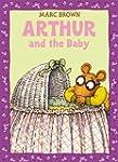 Arthur and the Baby: A Classic Arthur...