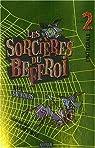 Les Sorci�res du Beffroi : L'int�grale : Volume 2 par Saunders