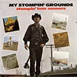 echange, troc Tom Stompin' Connors - My Stompin' Grounds