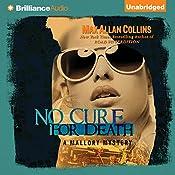 No Cure for Death: A Mallory Novel | Max Allan Collins