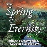 The Spring of Eternity: Talon Family, Book 2 ~ Juliann Farnsworth