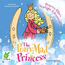 Princess Ellie's Starlight Adventure (       UNABRIDGED) by Diana Kimpton Narrated by Penelope Rawlins