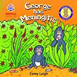Jenny Leigh George Has Meningitis (A Dr Spot Casebook) (Dr. Spot's Casebooks)
