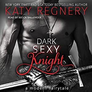 Dark Sexy Knight Audiobook