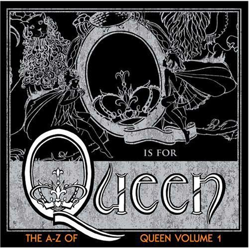 The A–Z of Queen, Volume 1 artwork