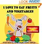 Children's book: I Love to Eat Fruits...
