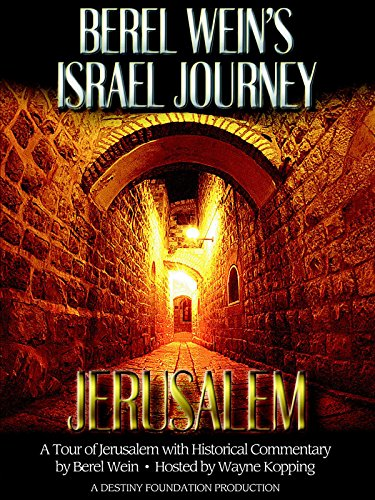 Berel Wein's Jerusalem Journey