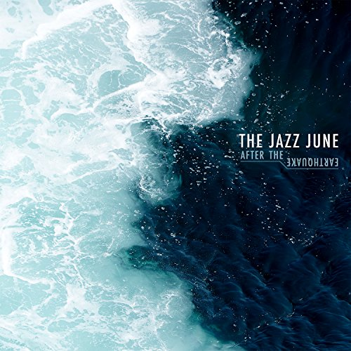 The Jazz June-After The Earthquake-2014-iTS Download