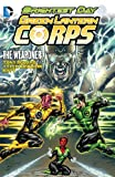 Green Lantern Corps: The Weaponer (Green Lantern Corps (Quality Paper))