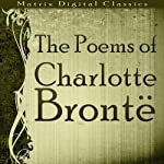 The Poems of Charlotte Brontë | Charlotte Brontë