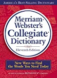 Merriam-Websters Collegiate Dictionary, 11th Edition