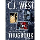 Thugbook ~ CJ West