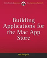 Building Applications for the Mac App Store Front Cover