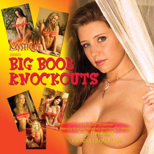Mystique's Big Boob Knockouts 2015 Large Breast Wall Sexy Nude Calendar