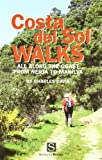 C. Davis Costa Del Sol Walks: All Along the Coast from Nerja to Manilva