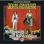 Mannequins mit Mörderaugen (John Sinclair 51) | Jason Dark