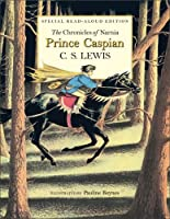 Prince Caspian Read-Aloud Edition: The Return to Narnia