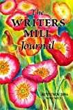 The Writers Mill Journal: Volume 3 Winter 2014
