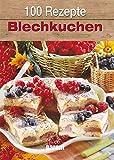 100 Rezepte Blechkuchen