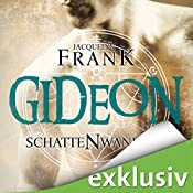 Gideon (Schattenwandler 2)   Jacquelyn Frank