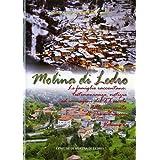 Molina di Ledro: le famiglie raccontano: testimonianze notizie immagini del XX secolo della comunità di Piè e...
