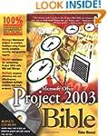 Microsoft Office Project 2003 Bible (...