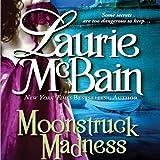 Moonstruck Madness (Unabridged)