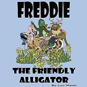 Freddie the Friendly Alligator Audiobook