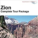 Zion Tour Audiobook by Waypoint Tours Narrated by Janet Ault, Mark Andrews