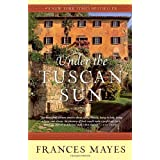 "Under the Tuscan Sunvon ""Frances Mayes"""