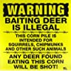 "WARNING: Baiting Deer Is Illegal - 11"" x 11"" Plastic Yellow Sign"