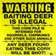"""WARNING: Baiting Deer Is Illegal - 11"""" x 11"""" Plastic Yellow Sign"""