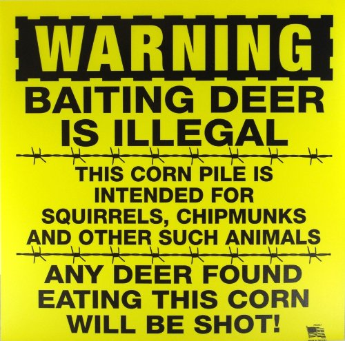 WARNING: Baiting Deer Is Illegal - 11
