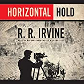 Horizontal Hold: The Robert Christopher Series, Book 3 | Robert R. Irvine