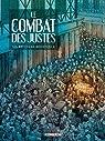 Le Combat des Justes - Six r�cits de r�sistance par Thirault