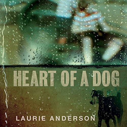 Laurie Anderson-Heart Of A Dog-OST-CD-FLAC-2015-NBFLAC Download