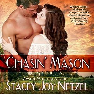 Chasin' Mason | [Stacey Joy Netzel]