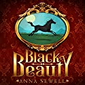 Black Beauty: The Autobiography of a Horse Audiobook by Anna Sewell Narrated by James Langton