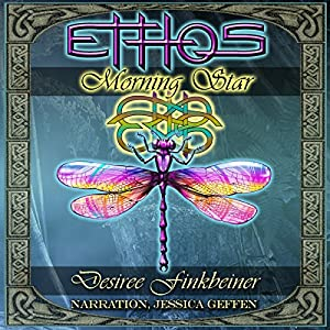 Morning Star: Ethos, Book 1 | [Desiree Finkbeiner]
